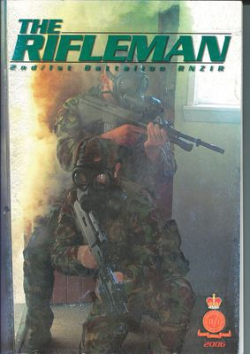 The Rifleman 2nd/1st Battalion RNZIR 2006