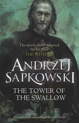 The Tower of the Swallows (#4 Witcher Saga)