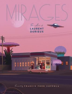 Mirages - The Art of Laurent Durieux
