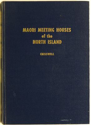 Maori Meeting Houses of the North Island