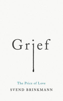 Grief - The Price of Love