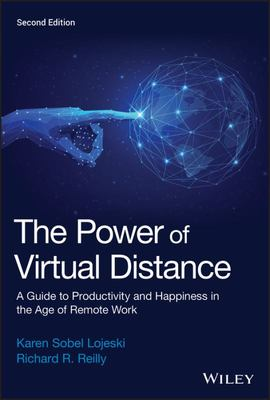 The Power of Virtual Distance - A Guide to Productivity and Happiness in the Age of Remote Work