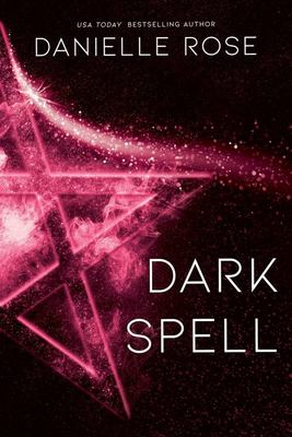 Dark Spell - Darkhaven Saga Book 4