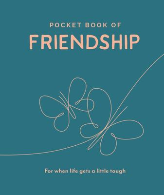Pocket Book of Friendship: For When Life Gets a Little Tough