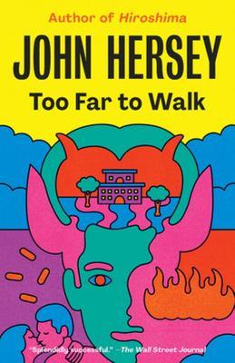 Too Far to Walk - A Novel