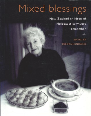 Mixed blessings - New Zealand children Holocaust survivors remember