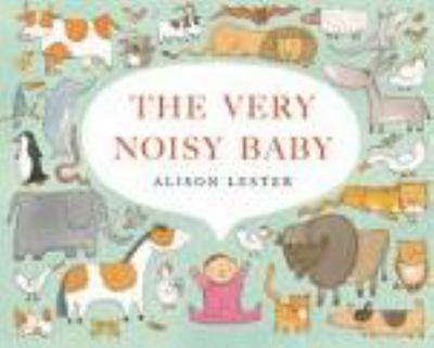The Very Noisy Baby (PB)