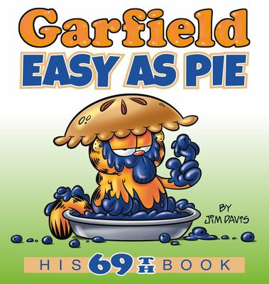 Garfield Easy As Pie - His 69th Book