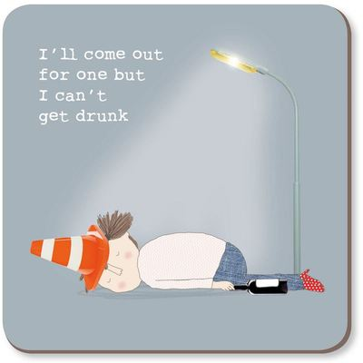 Coaster - Can't Get Drunk