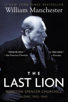 The Last Lion: Alone:  Winston Spencer Churchill