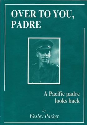 Over to You, Padre - A Pacific padre looks back