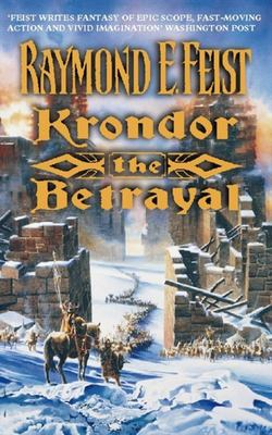 Krondor: The Betrayal (Riftwar Legacy #1)