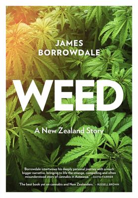 Weed - A New Zealand Love Story