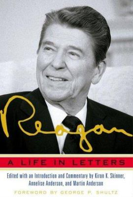 Reagan - A Life in Letters