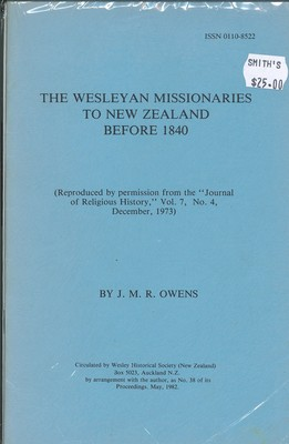 The Wesleyan Missionaries to New Zealand before 1840