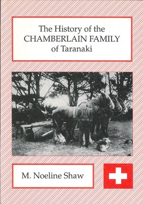 The History of Chamberlain Family of Taranaki