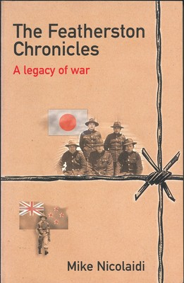 The Featherston Chroncicles - A Legacy of War