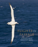 Flights of Passage - An Illustrated Natural History of Bird Migration