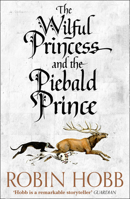 The Wilful Princess and the Piebald Prince (HB)
