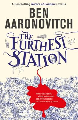 The Furthest Station (#5.5 Rivers of London)