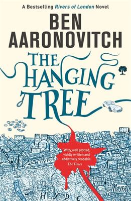 The Hanging Tree (Rivers of London #6)
