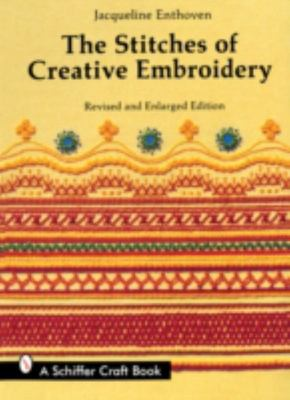THE STITCHES OF CREATIVE EMBROIDERY