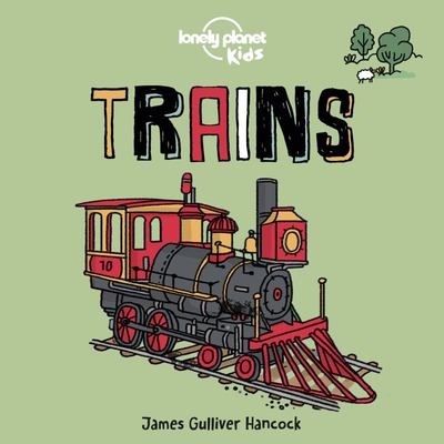 Trains (Lonely Planet Kids Board Book)