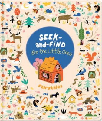 Seek-And-Find for the Little Ones: Fairy Tales