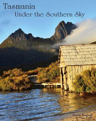 Tasmania under the Southern Sky