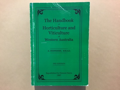 The Handbook of Horticulture and Viticulture of Western Australia