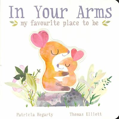 In Your Arms: My Favourite Place to Be