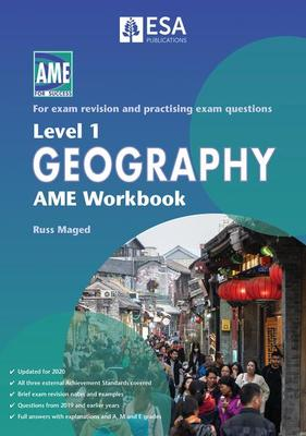 AME NCEA Level 1 Geography Workbook 2020