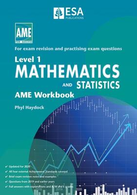 AME NCEA Level 1 Mathematics & Statistics Workbook 2020