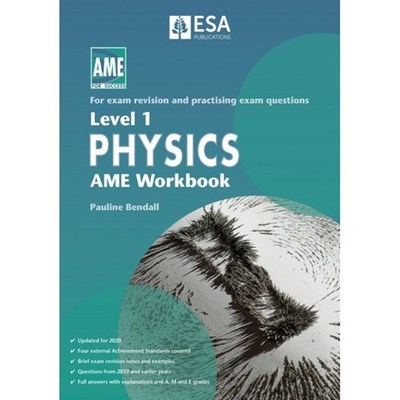 AME NCEA Level 1 Physics Workbook 2020