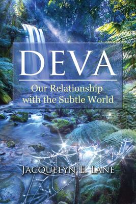 Deva - Our Relationship with the Subtle World