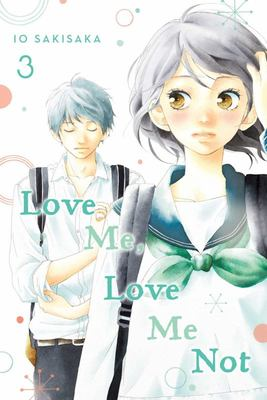 Love Me, Love Me Not, Vol. 3
