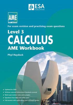 AME NCEA Level 3 Calculus Workbook 2020
