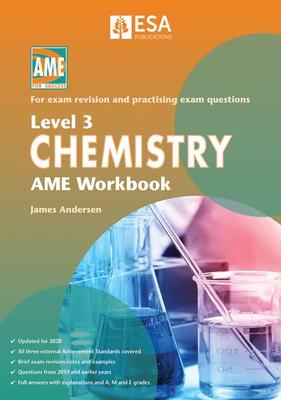 AME NCEA Level 3 Chemistry Workbook 2020