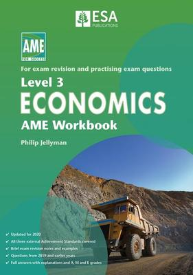 AME NCEA Level 3 Economics Workbook 2020