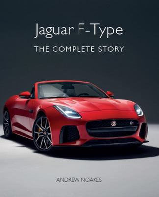 Jaguar F-Type - The Complete Story