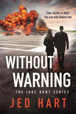 Without Warning - The Jake Hunt Series