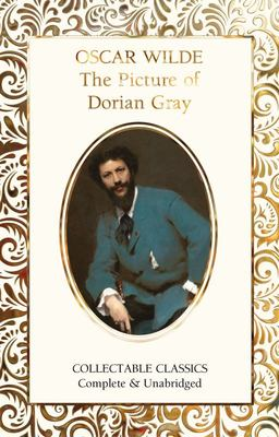 The Picture of Dorian Gray (Flame Tree Collectable Classics)