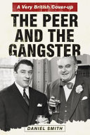 The Peer and the Gangster: The Peer and the Gangster - A Very British Cover-Up