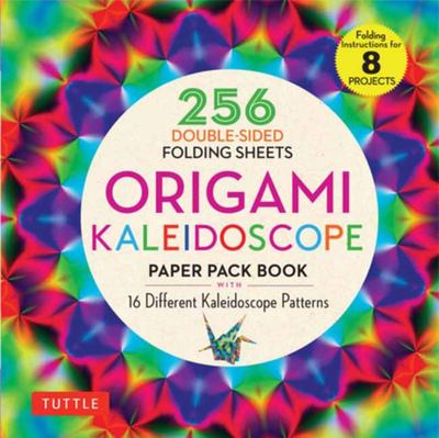 Origami Kaleidoscope Paper Pack Book - 16 Different Kaleidoscope Patterns (instructions for 8 Projects)