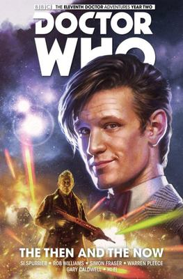 Doctor Who The Eleventh Doctor Vol. 4 Then and the Now