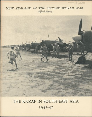 The RNZAF in South-East Asia 1941-42 - New Zealand in the Second World War Official History