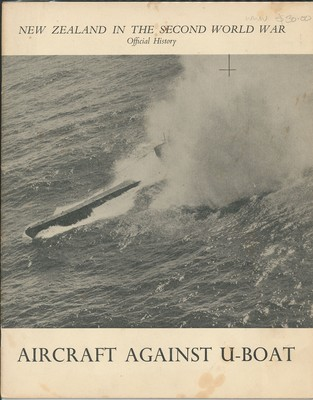 New Zealand in the Second World War Official History Aircraft Against U-Boat