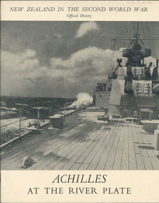 New Zealand in the Second World War Official History Achilles At the River Plate