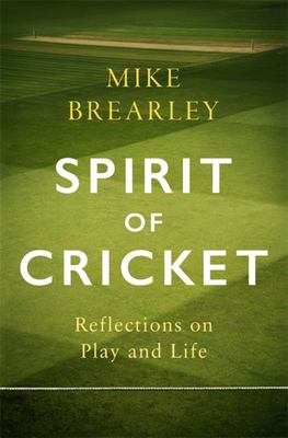 The Spirit of Cricket