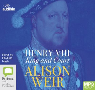 Henry VIII - King and Court (MP3)